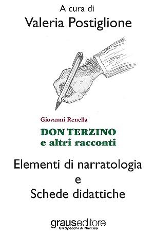 Don Terzino e altri racconti. Elementi di: Postiglione Valeria