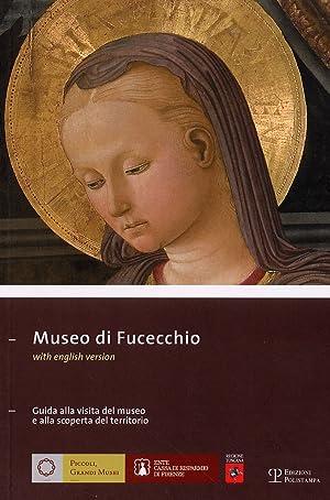 Museo di Fucecchio. Guida alla visita del