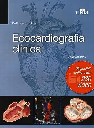 Ecocardiografia clinica: Otto, Catherine M
