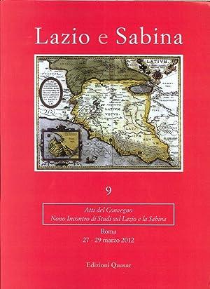 Lazio e Sabina. Vol. 9. Nono Incontro