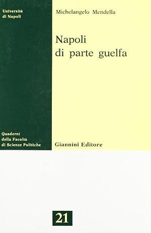 Napoli di parte guelfa: Mendella, Michelangelo