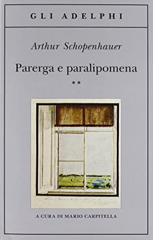 Parerga e paralipomena: Schopenhauer, Arthur