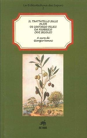 Il trattatello sulle olive di Costanzo Felici: Nonni Giorgio