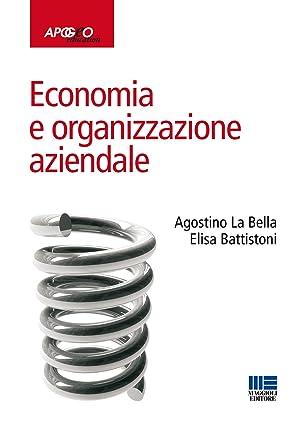 caefd4d554 Economia e Organizzazione Aziendale: La Bella A,