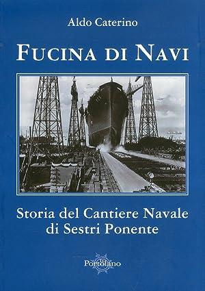 Fucina di navi. Storia del cantiere navale: Caterino, Aldo