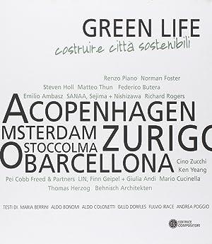 Green Life. Costruire città sostenibili.