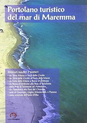 Portolano turistico del mar di Maremma. Itinerari nautici e costieri. Con DVD.: Celuzza, M Grazia ...