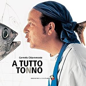 A tutto tonno.: Chiaramonte, Carmelo