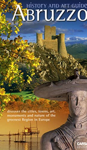 Abruzzo. History and Art Guide.