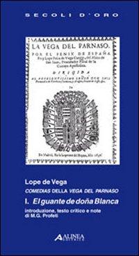 Guante de dona blanca (El).: Vega, Lope de