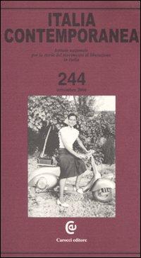 Italia Contemporanea. Vol. 244.: aa.vv.