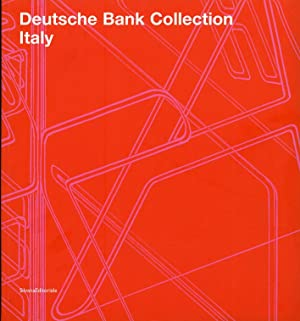 Deutsche Bank collection. [Edizione Italiana e Inglese].