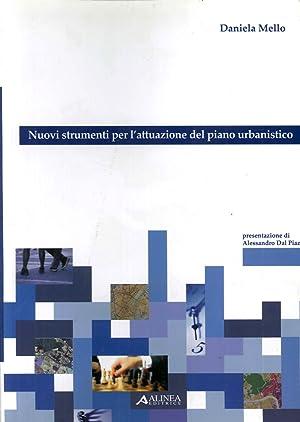 Nuovi Strumenti per l'Attuazione del Piano Urbanistico.: Mello, Daniela