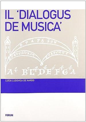 Dialogus de musica.: De Nardo, Lucia L
