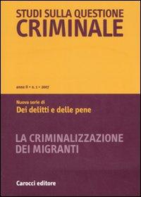 Studi sulla questione criminale (2007). Vol. 1.: aa.vv.