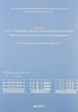 """Novoli. Alla """"periferia"""" delle grandi trasformazioni: edilizia economica e popolare nel ..."""