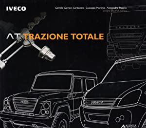At-Trazione Totale.: Garroni Carbonara, Camillo Martines, Giuseppe Picasso, Alessandro
