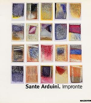 Sante Arduini. Impronte.