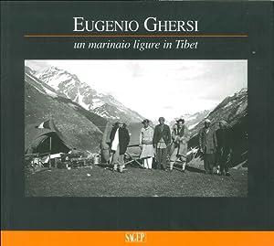 Eugenio Ghersi. Un Marinaio Ligure in Tibet.: Bellatalla, David Gemignani, Carlo A Rossi, Luisa