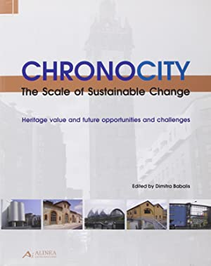Chronocity. The Scale of Sustainable Change.: Dimitra Babalis