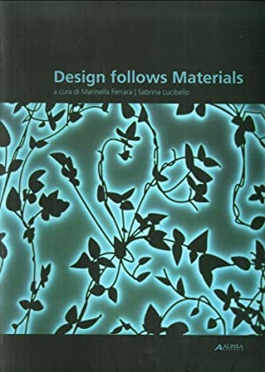 Design Follows Materials