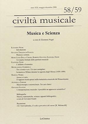 Civiltà Musicale. Anno XXI, Maggio-Dicembre 2006. N°.58/59. Musica e Scienza.