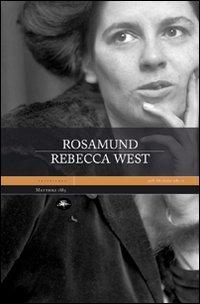 Rosamund.: West, Rebecca