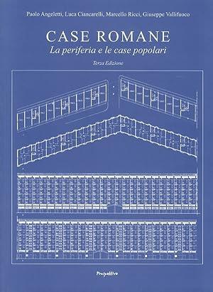Case romane. La periferia e le case popolari.