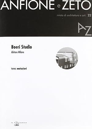 Boeri Studio. Abitare Milano. Tema: mutazioni.: aa.vv.