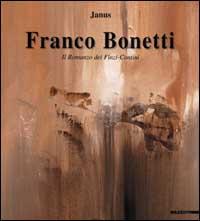 Franco Bonetti. [Edizione Italiana e Inglese].: Bonetti, Franco Biagi, Enzo