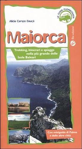 Maiorca. Trekking, itinerai e spiagge nella più grande delle Isole Baleari.: Campo Baucá, ...