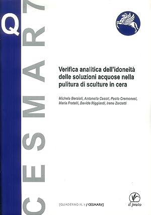 Verifica Analitica dell'Idoneità delle Soluzioni Acquose nella Pulitura di Sculture in ...
