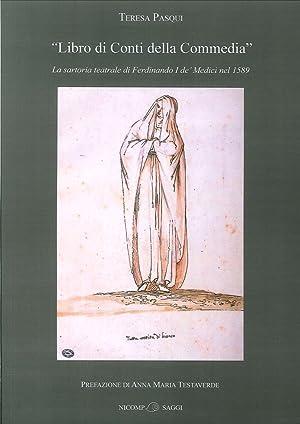 """""""Libro di Conti della Commedia"""". La sartoria teatrale di Ferdinando I De' Medici nel..."""