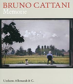 Bruno Cattani. Memorie. [Edizione Italiana e Inglese].