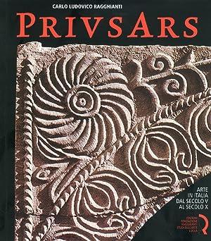 Prius Ars. Arte in Italia dal Secolo: Ragghianti, Carlo L