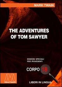 The adventures of Tom Sawyer. Ediz. per: Twain, Mark