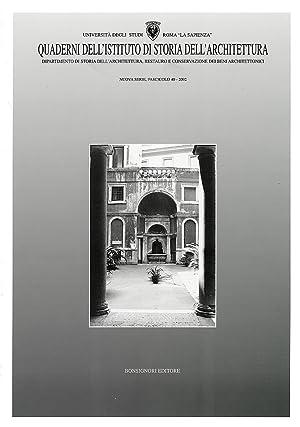 Quaderni dell'Istituto di storia dell'architettura. Nuova serie. 40. 2002.