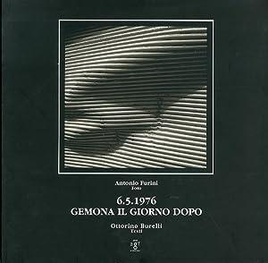 6.5.1976. Gemona il giorno dopo.: Furini, Antonio Burelli,