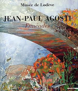 Jean-Paul Agosti. Ennéades. Enneads.