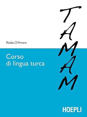 Corso di lingua turca. Livelli A1-B1 del: D'Amora, Rosita