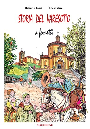 Storia del Varesotto a Fumetti: Fassi Roberto; Lebret