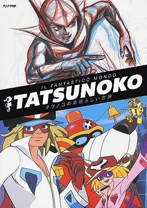 Il fantastico mondo di Tatsunoko