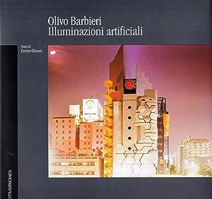 Illuminazioni artificiali. Ediz. illustrata: Barbieri, Olivo Ghezzi,