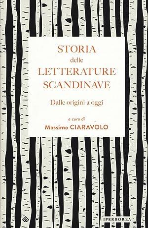 Storia delle letterature scandinave. Dalle origini a