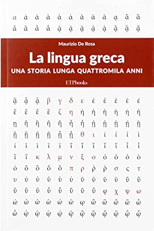 La lingua greca: Maurizio De Rosa