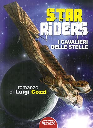Star Riders. I cavalieri delle stelle: Luigi Cozzi