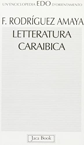 Letteratura caraibica: Rodríguez, Amaya, Fabio