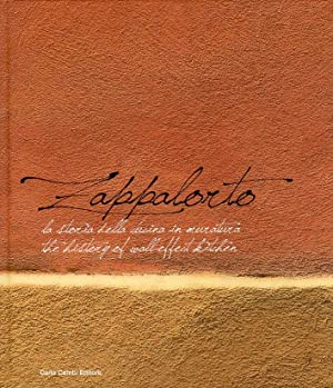 Zappalorto. La storia della cucina in muratura 1960-2010. The History of wall-effect kitchen.: ...