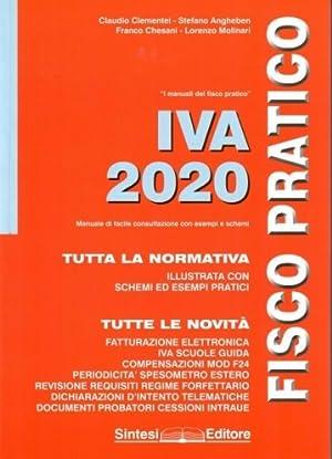 IVA 2020. Fisco pratico: Clementel Claudio; Angheben