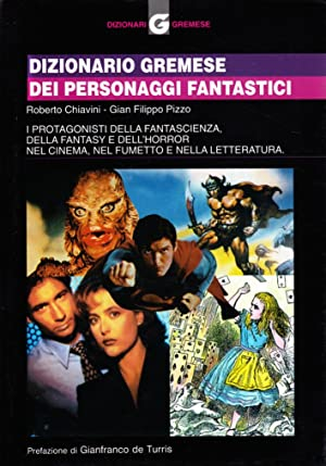 Dizionario Gremese dei personaggi fantastici: Roberto Chiavini; Pizzo